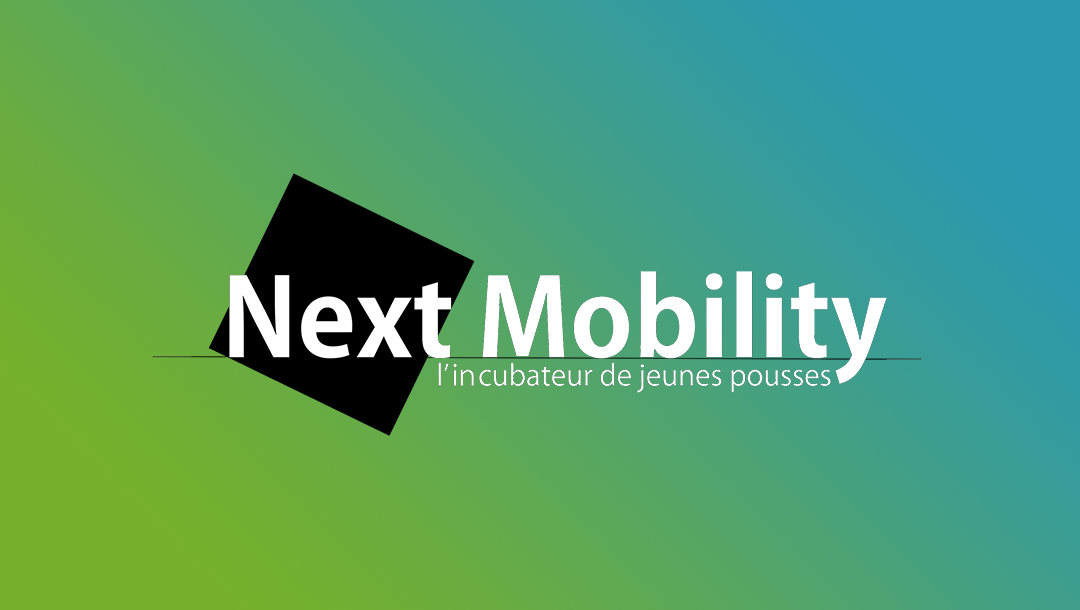 Next Mobility : l'incubateur pour les jeunes pousses de la mobilité